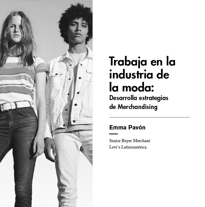 Trabaja en la industria de la moda: Desarrolla estrategias de Merchandising