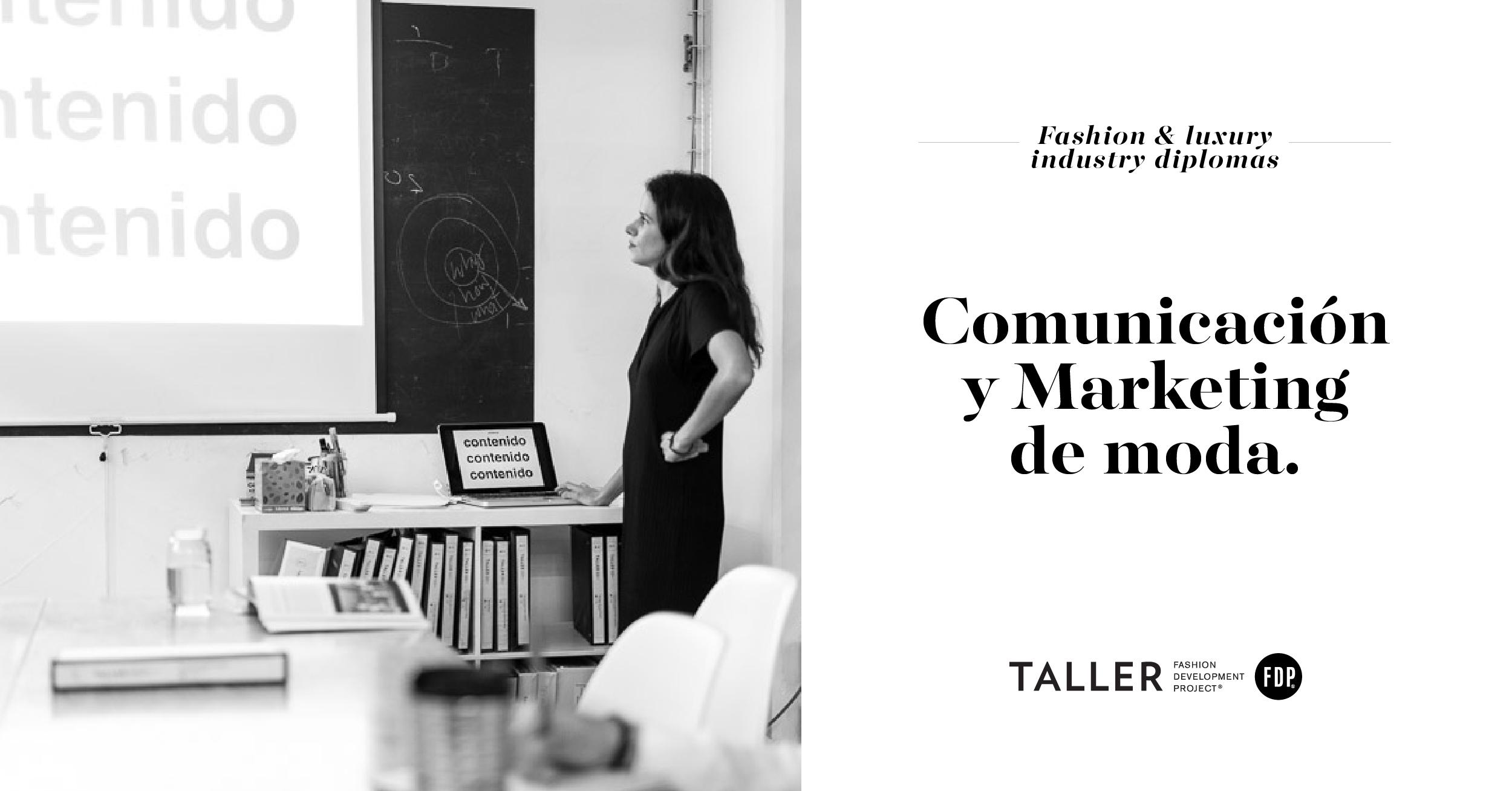 Diplomado en Comunicación y Marketing de Moda