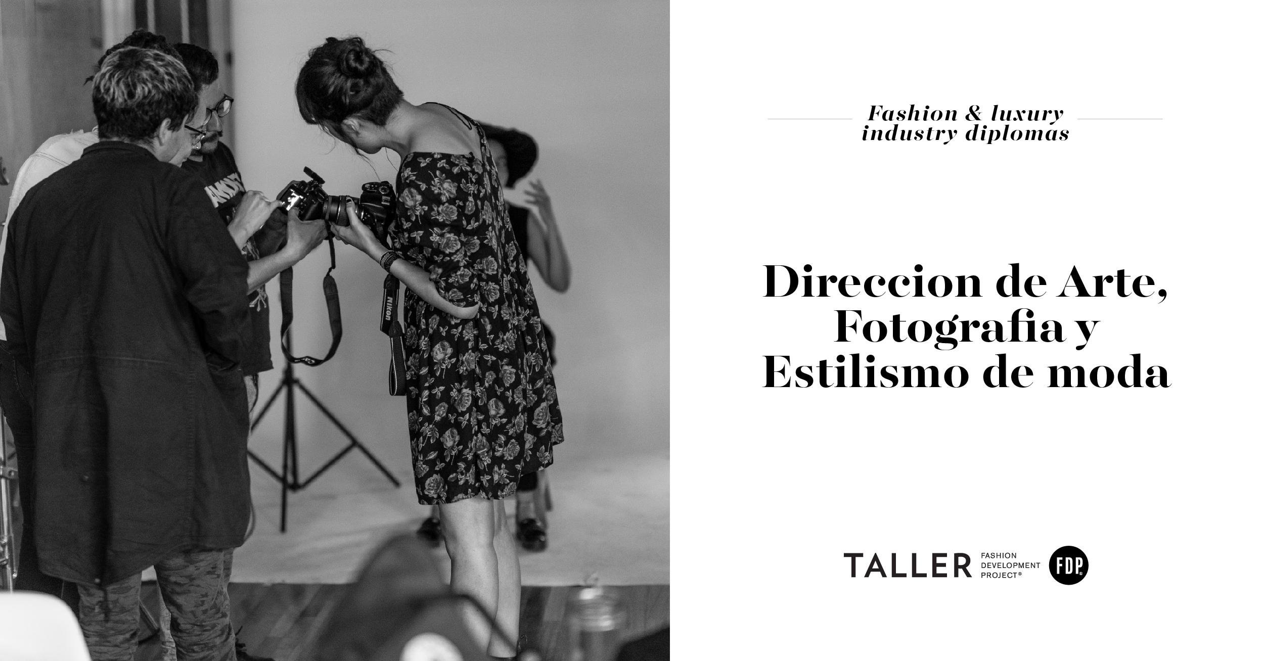 Diplomado en Dirección de Arte, Fotografía y Estilismo