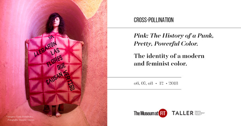 Convocatoria Cross-Pollination: Pink: The History of a Punk, Pretty, Powerful Color. The identity of a Modern and Feminist Color.