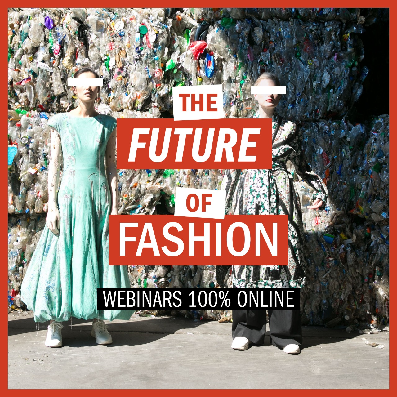 Future of fashion # 1: 9 webinars entorno al futuro de la moda.