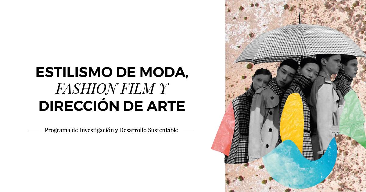 Inicio Diplomado Fashion Film, Estilismo de Moda y Dirección Creativa