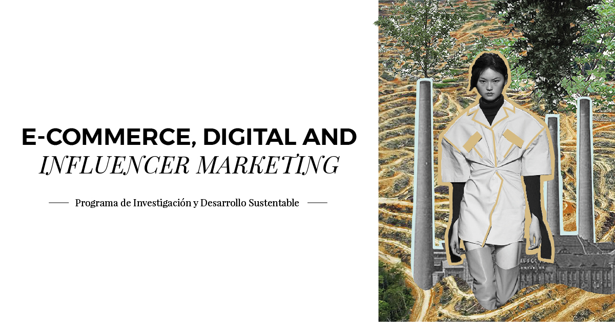 Inicio Diplomado E-Commerce, Digital and Influencer Marketing