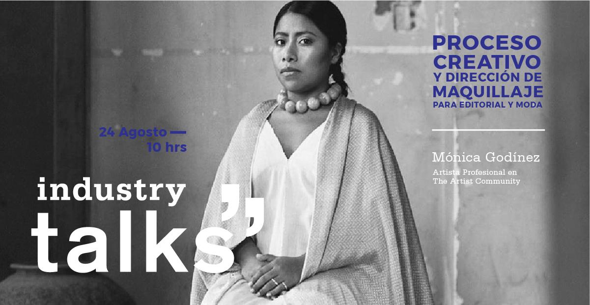 Industry TALK: Proceso Creativo y Dirección de Maquillaje para Editorial y Moda