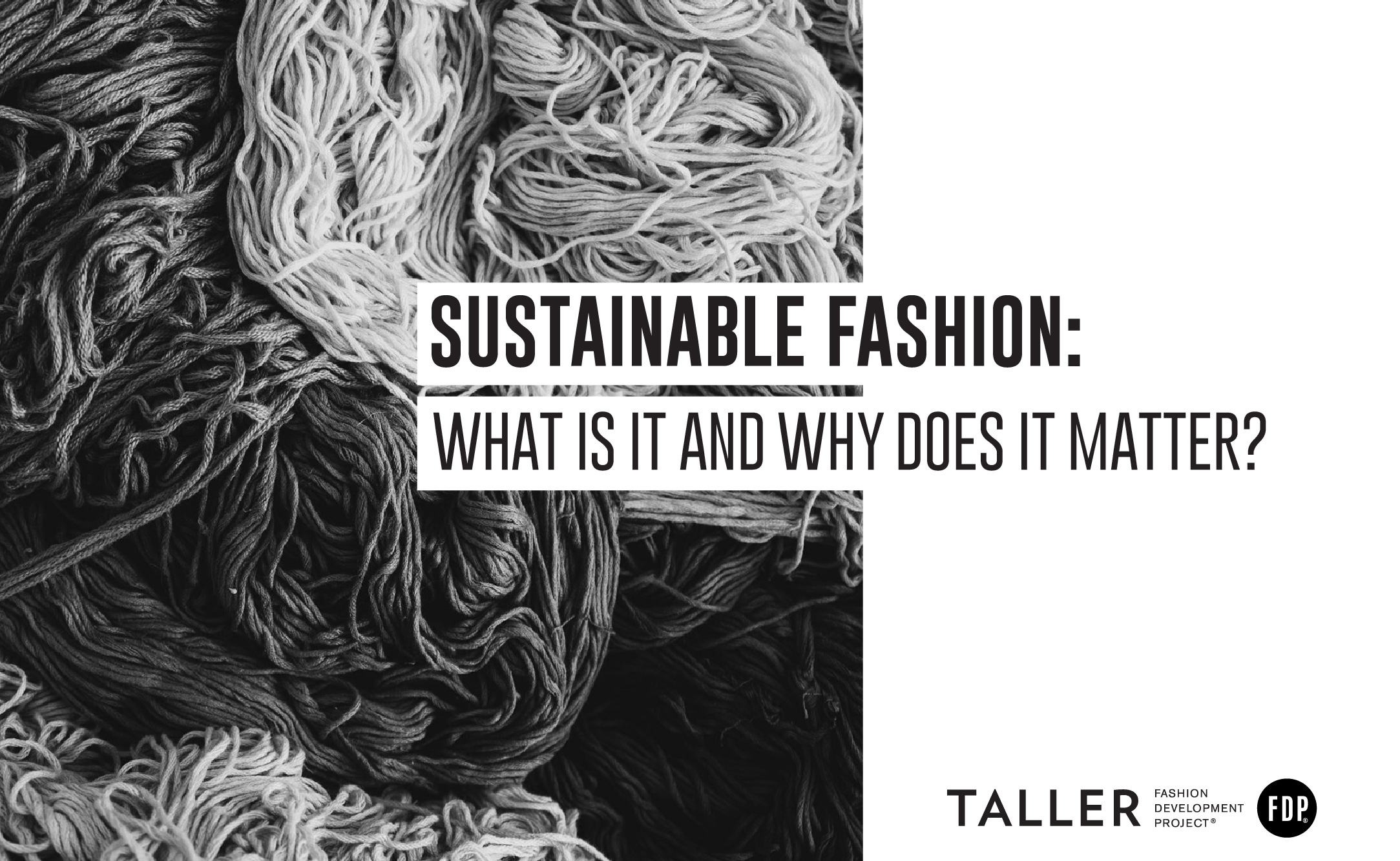 Sustainable Fashion: What is it and why does it matter?