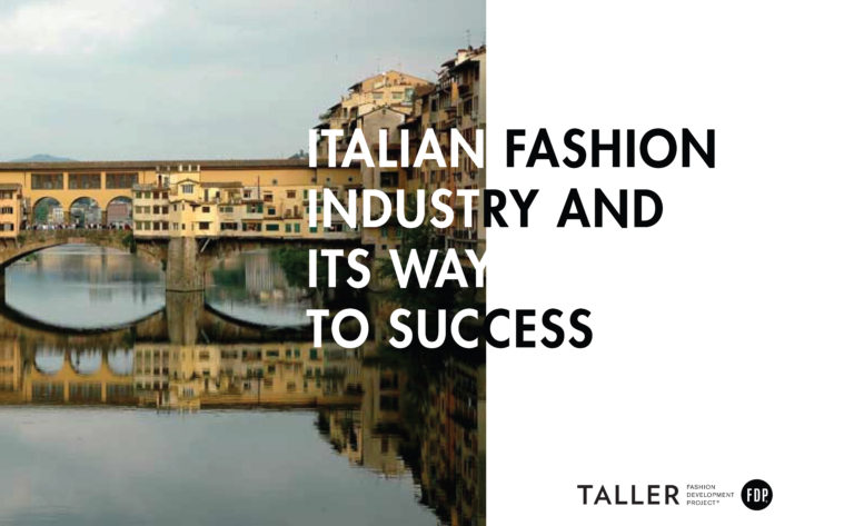 Fashion Industry Model: Italian Fashion Industry and its way to success