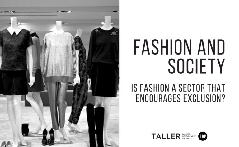 Fashion and Society: Is fashion a sector that encourages exclusion?