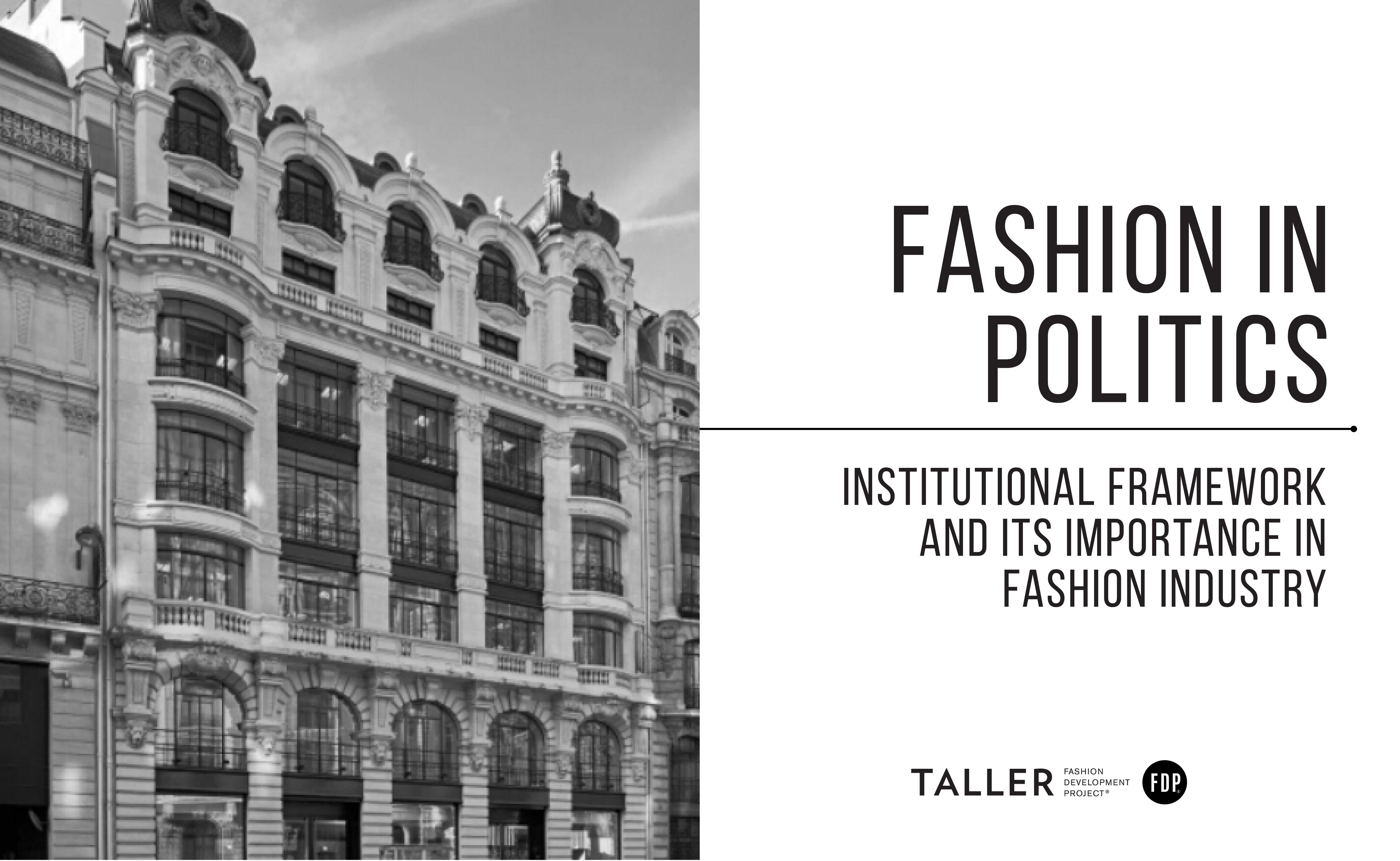 Fashion in Politics: Institutional framework and its importance in fashion industry.
