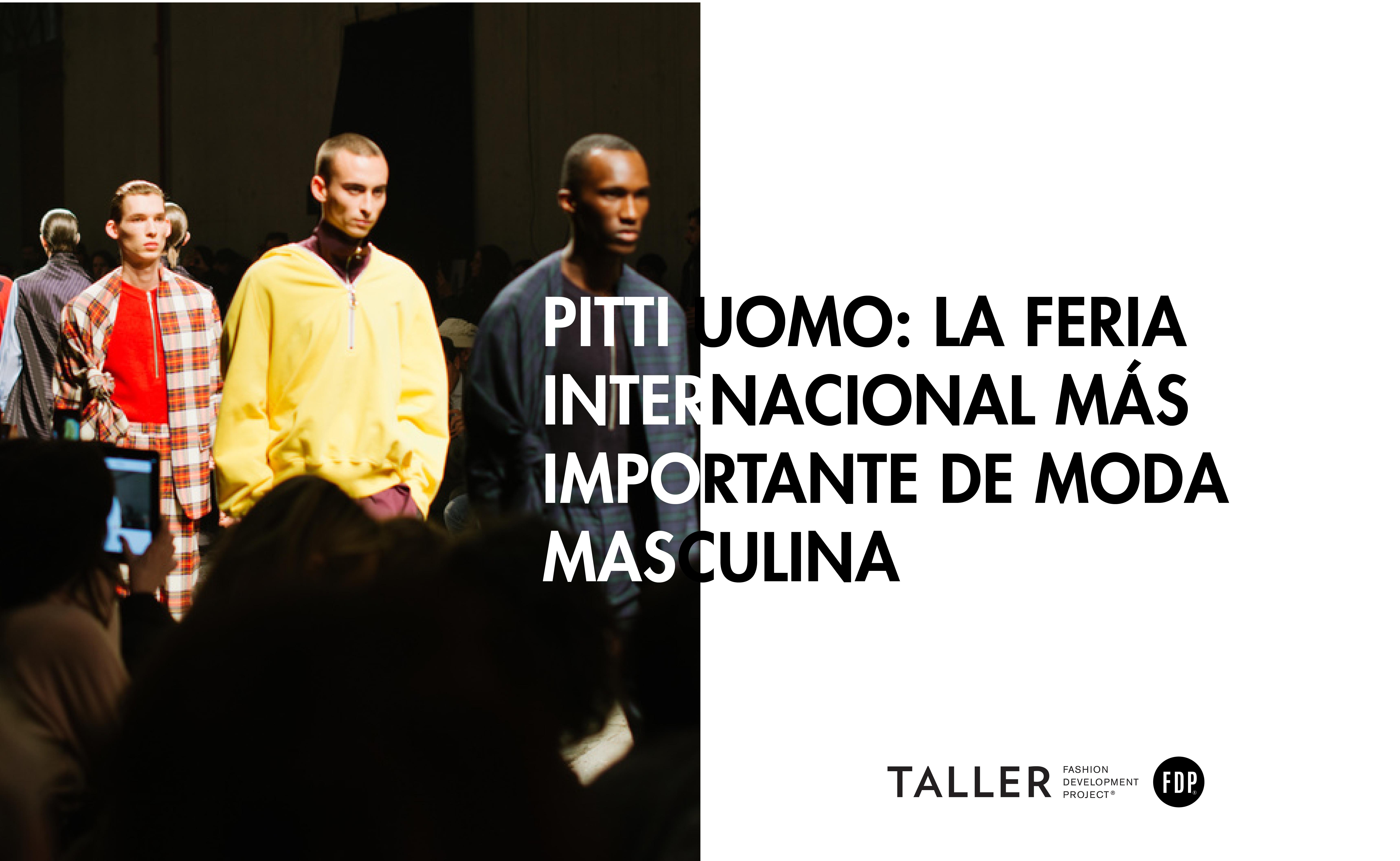 Executive Programs Abroad:  Pitti Uomo, la feria de moda masculina más importante del mundo