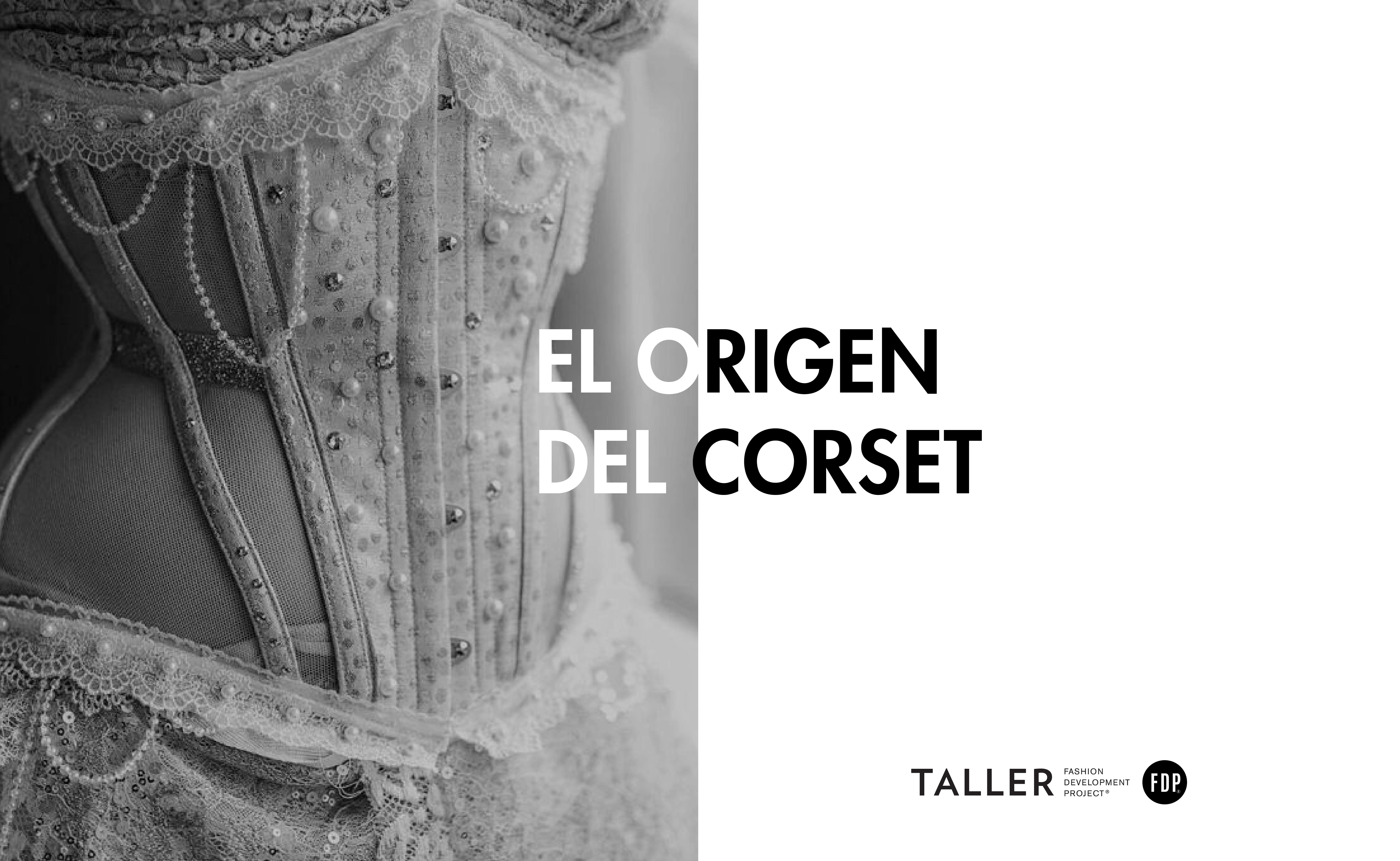 ¿Cuál es el origen del corset?