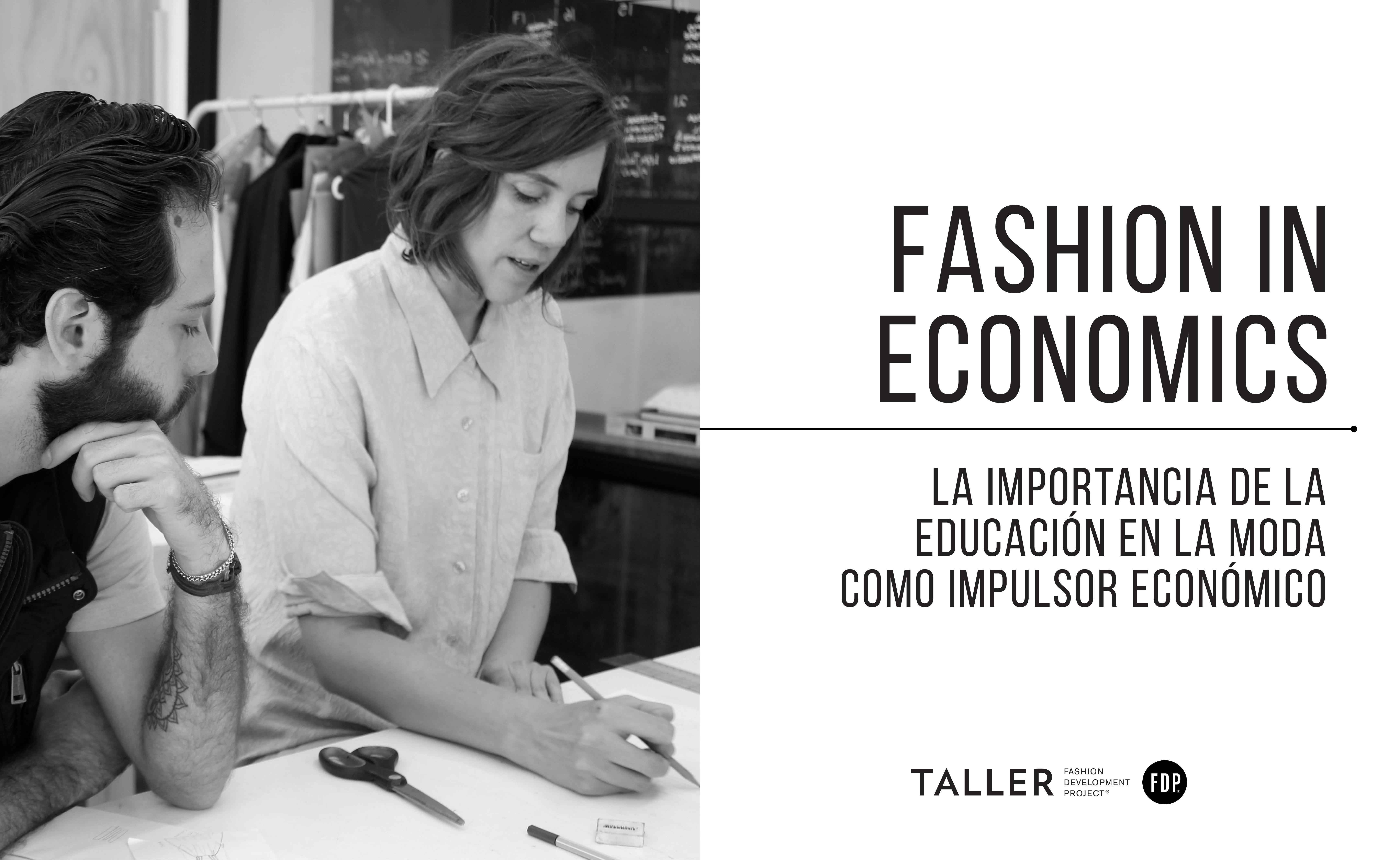 Fashion in Economics: La importancia de la educación en la moda como impulsor económico