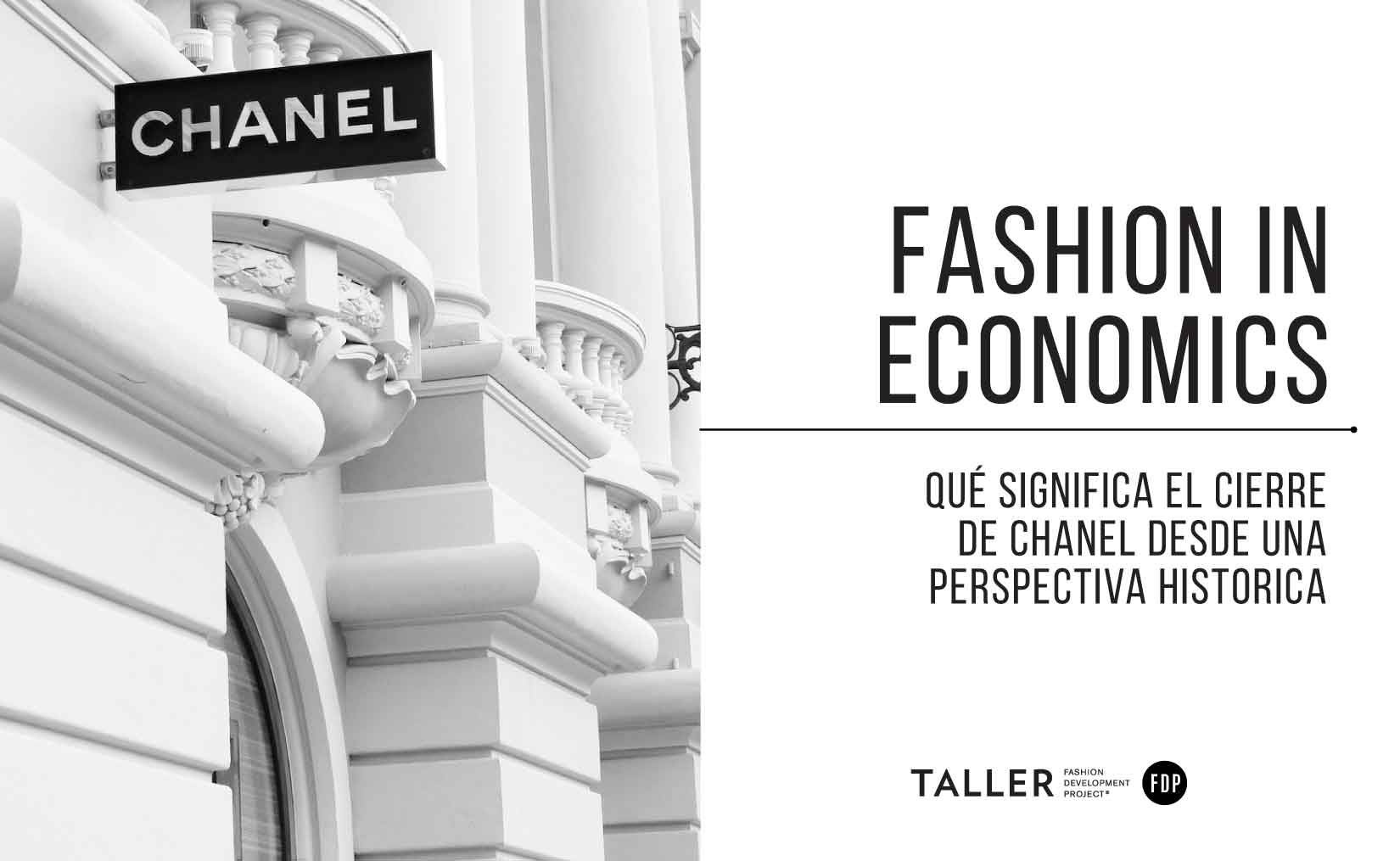 Qué significa el cierre de Chanel desde una perspectiva histórica.