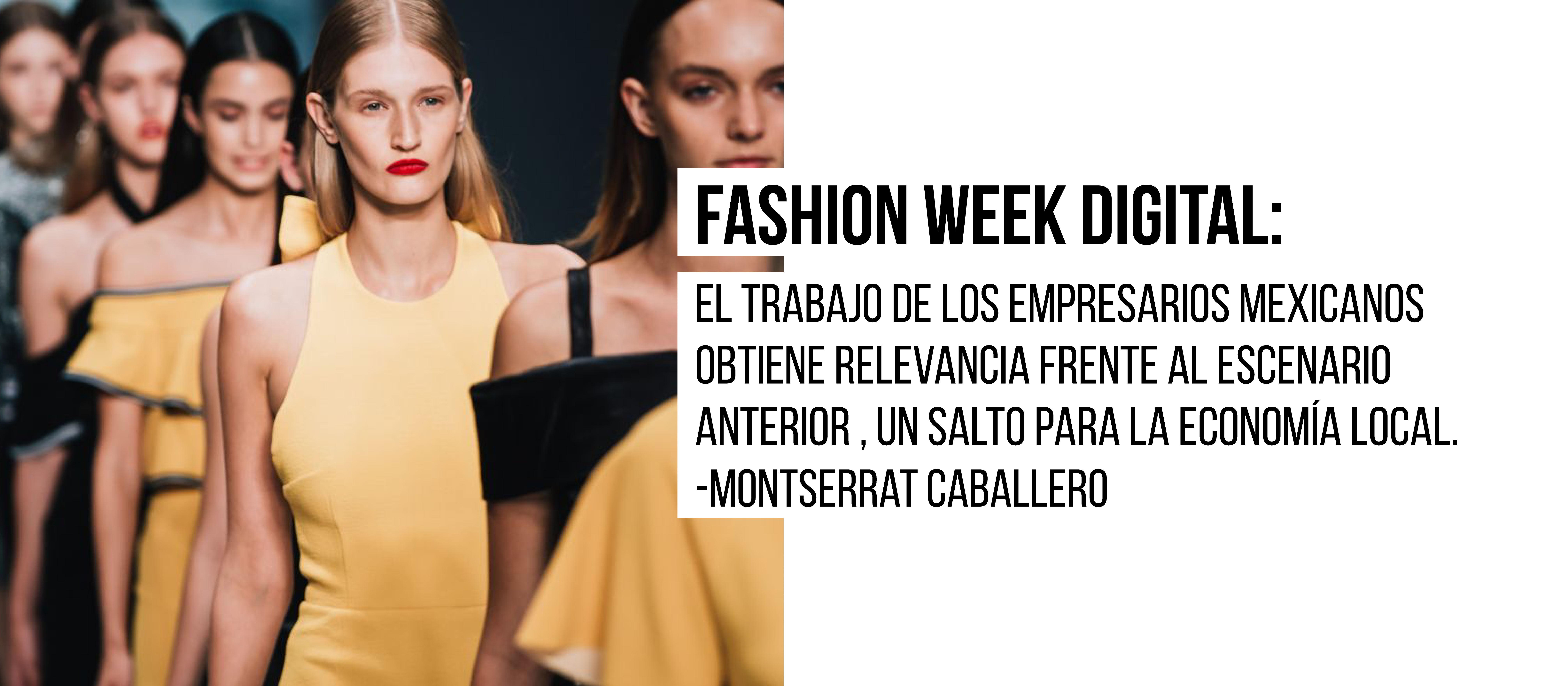 Digital Fashion Week: El trabajo de los empresarios mexicanos obtiene por fin visibilidad.