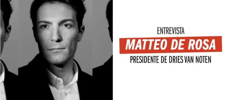 Entrevista con Matteo de Rosa, presidente de Dries Van Noten