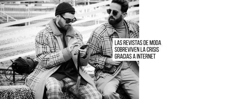 Las revistas de moda sobreviven la crisis gracias a Internet