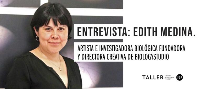 Entrevista con Edith Medina, fundadora y directora creativa de Biology Studio