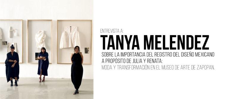 Entrevista a Tanya Melendez: Sobre la importancia del registro del diseño mexicano