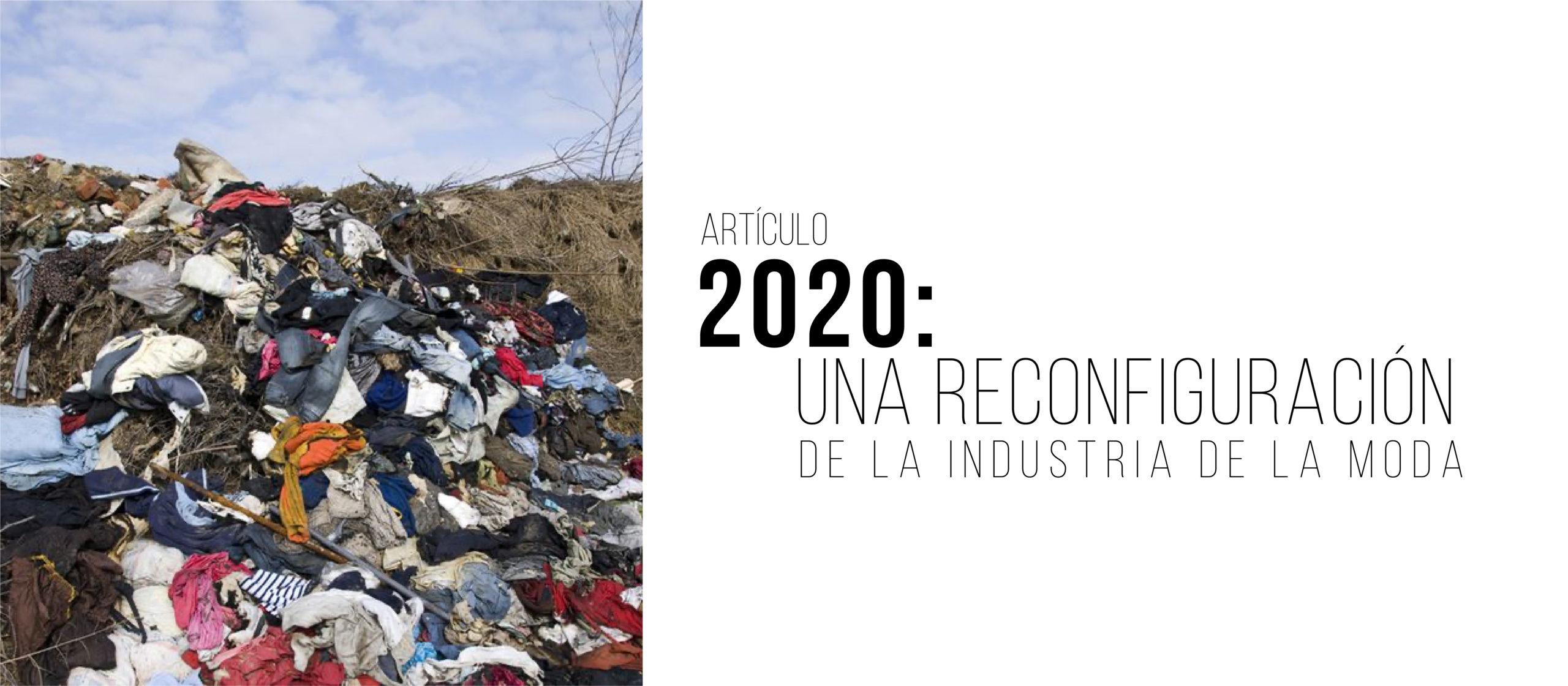 2020: Una reconfiguración de la industria de la moda