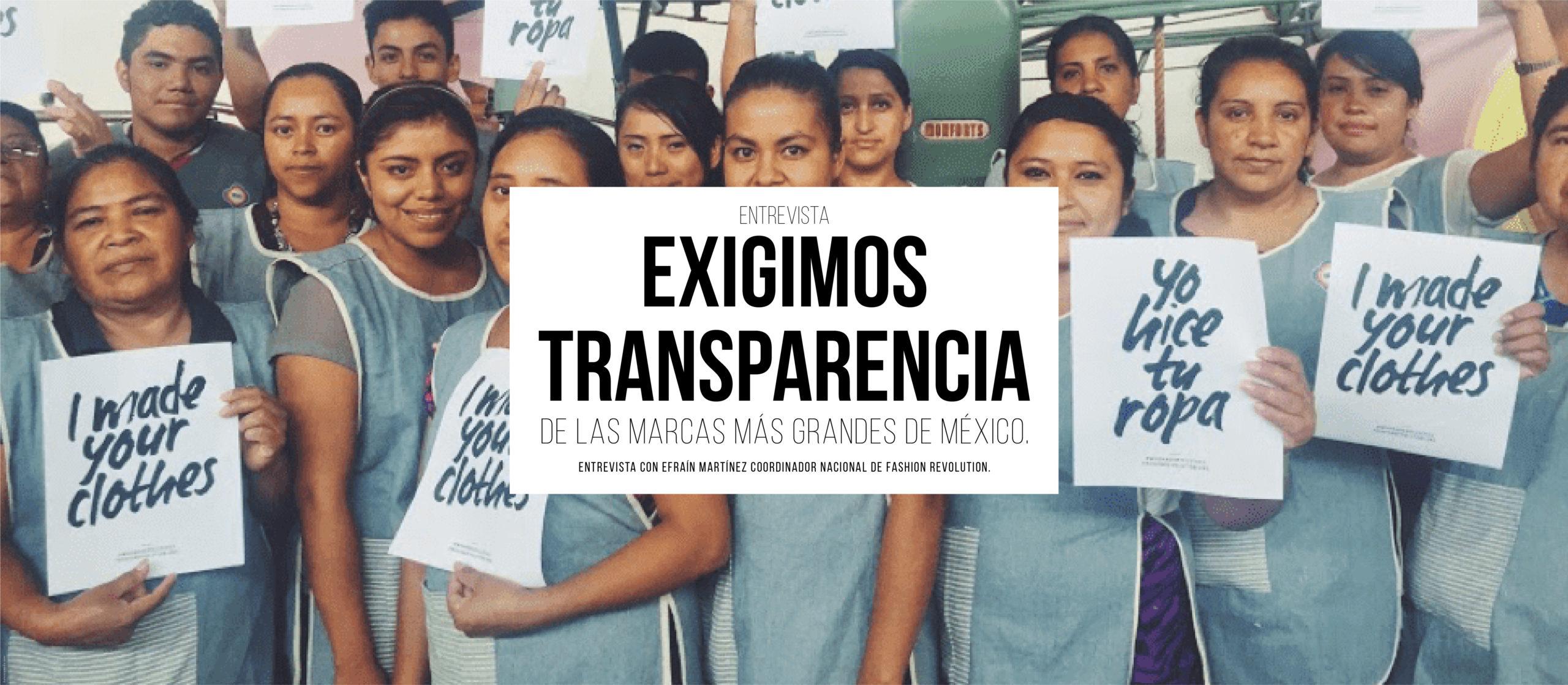 Exigimos transparencia de las marcas más grandes de México: Entrevista con Efraín Martínez Coordinador Nacional de Fashion Revolution