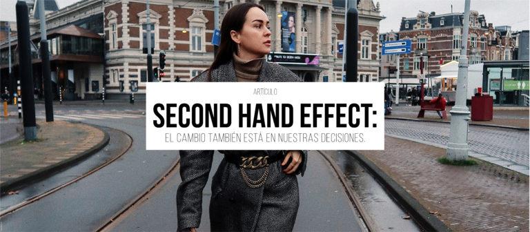 Second Hand Effect: el cambio también está en nuestras decisiones