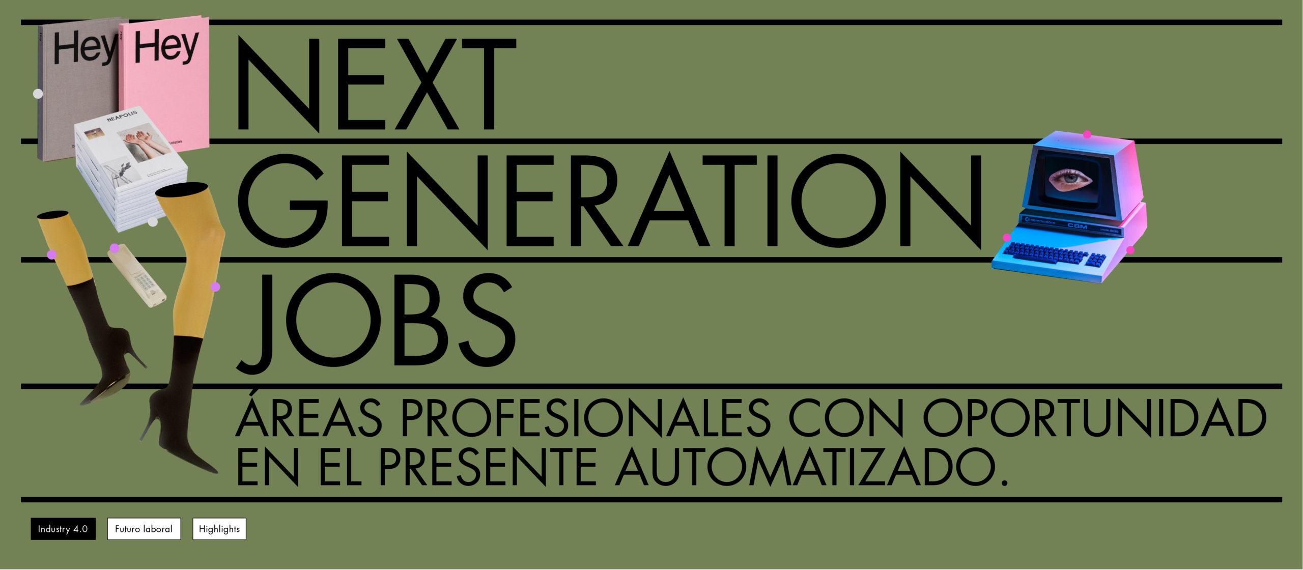 Áreas profesionales con oportunidad en el presente automatizado