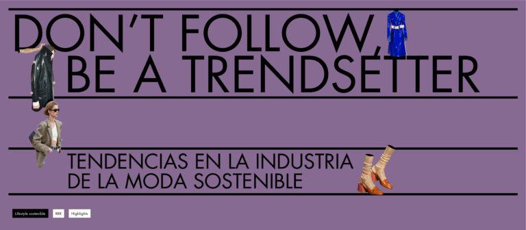 Tendencias en la industria de la moda sostenible