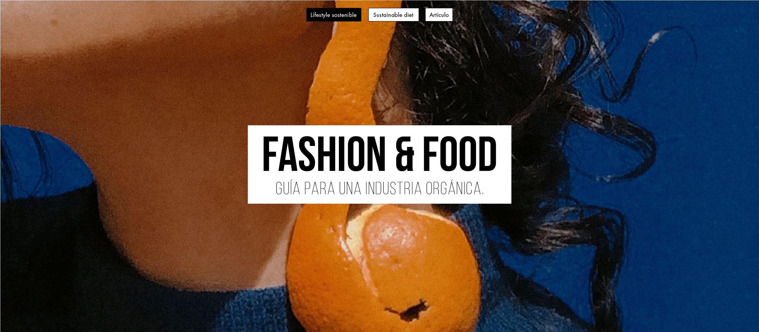 Fashion & Food: Guía para una industria orgánica