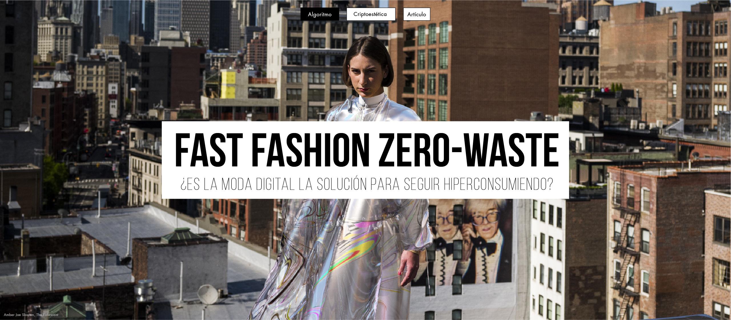 Fast Fashion Zero-Waste: ¿Es la moda digital la solución para seguir hiperconsumiendo?