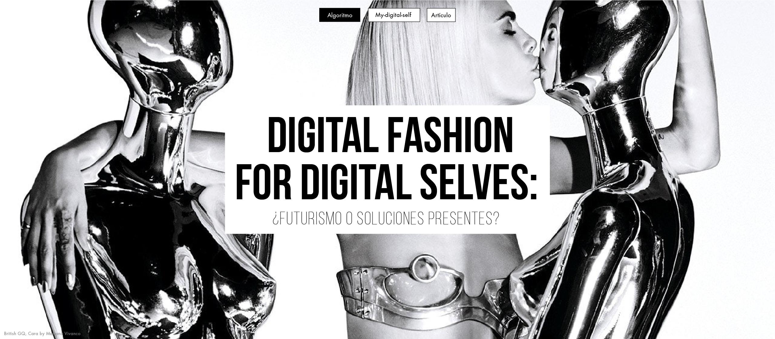 Digital Fashion for Digital Selves: ¿Futurismo o soluciones presentes?
