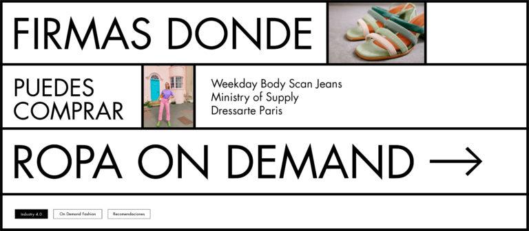 Firmas donde puedes comprar ropa On Demand
