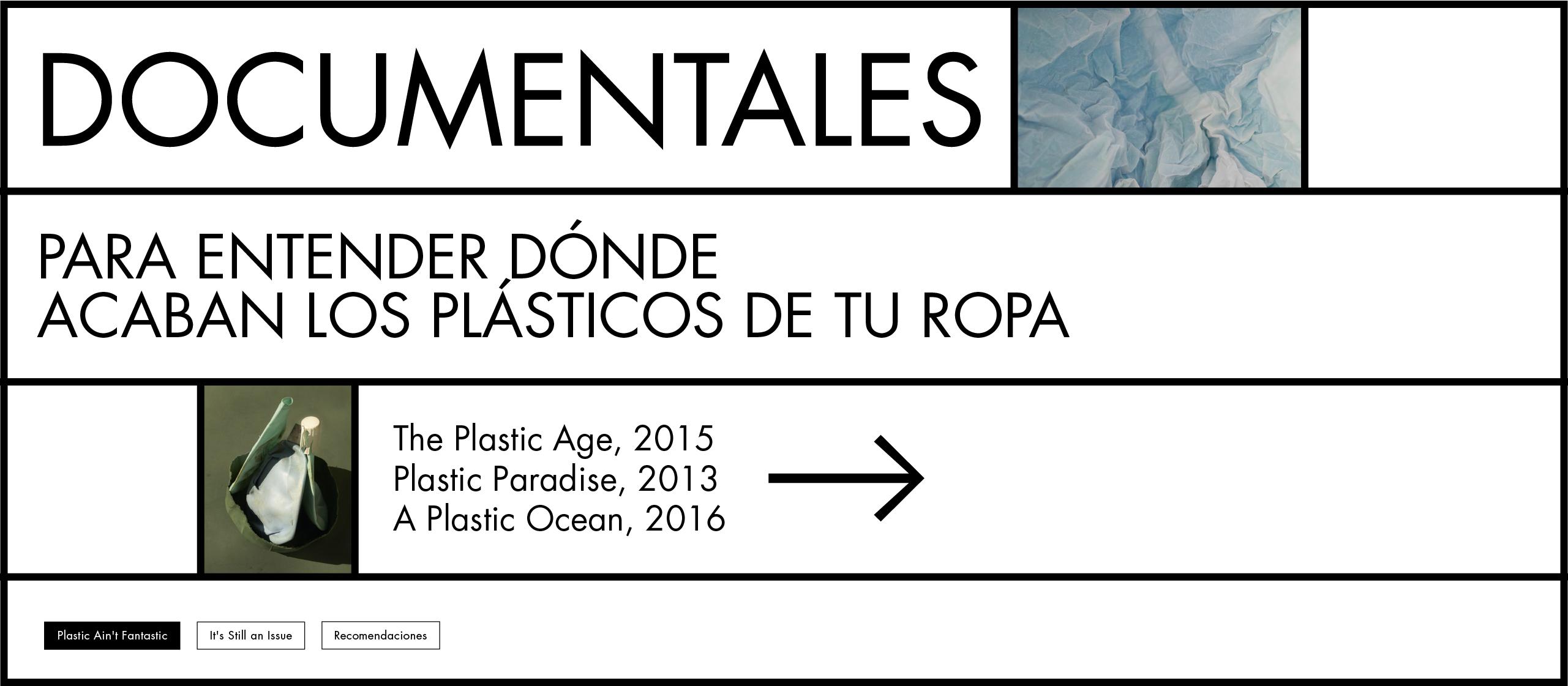 Documentales para entender dónde acaban los plásticos de tu ropa