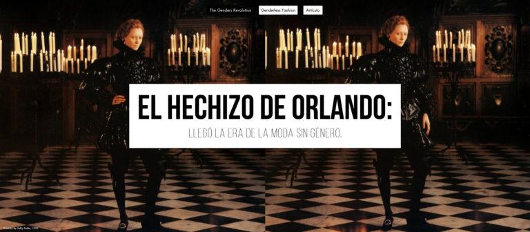 El hechizo de Orlando: Llegó la era de la moda genderless